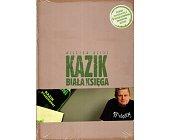 Szczegóły książki KAZIK. BIAŁA KSIĘGA