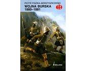 Szczegóły książki WOJNA BURSKA 1880-1881 (HISTORYCZNE BITWY)