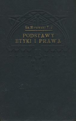 PODSTAWY ETYKI I PRAWA (1930 R.)