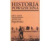 Szczegóły książki HISTORIA POWSZECHNA 1871-1918