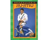 Szczegóły książki BRAZYLIJSKIE JIU-JITSU