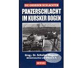 Szczegóły książki PANZERSCHLACHT IM KURSKER BOGEN