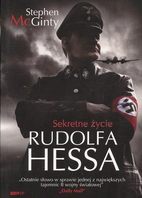 SEKRETNE ŻYCIE RUDOLFA HESSA