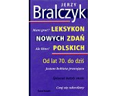 Szczegóły książki LEKSYKON NOWYCH ZDAŃ POLSKICH