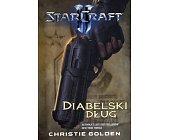 Szczegóły książki STARCRAFT II - DIABELSKI DŁUG