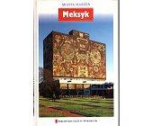 Szczegóły książki MIASTA MARZEŃ (4) - MEKSYK