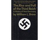 Szczegóły książki THE RISE AND FALL OF THE THIRD REICH.