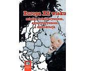 Szczegóły książki EUROPA XX WIEKU. MIĘDZY TOTALITARYZMEM AUTORYTARYZMEM A DEMOKRACJĄ