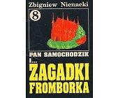 Szczegóły książki PAN SAMOCHODZIK I ZAGADKI FROMBORKA (8)