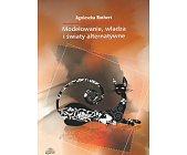Szczegóły książki MODELOWANIE, WŁADZA I ŚWIATY ALTERNATYWNE