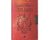 Szczegóły książki ZAGINIONY PAMIĘTNIK DON JUANA