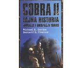 Szczegóły książki COBRA II. TAJNA HISTORIA INWAZJI I OKUPACJI IRAKU