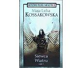 Szczegóły książki SIEWCA WIATRU (2 CZĘŚCI)  (MISTRZOWIE POLSKIEJ FANTASTYKI - 32, 33)
