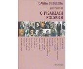 Szczegóły książki WYPOMINKI. O PISARZACH POLSKICH