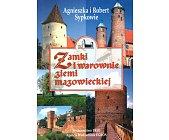 Szczegóły książki ZAMKI I WAROWNIE ZIEMI MAZOWIECKIEJ