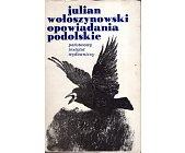 Szczegóły książki OPOWIADANIA PODOLSKIE