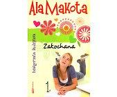 Szczegóły książki ALA MAKOTA - ZAKOCHANA