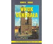 Szczegóły książki WNUK GENERAŁA