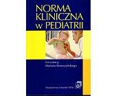 Szczegóły książki NORMA KLINICZNA W PEDIATRII