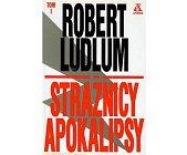 Szczegóły książki STRAŻNICY APOKALIPSY - 2 TOMY