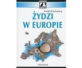 Szczegóły książki ŻYDZI W EUROPIE