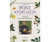 Szczegóły książki POST, KTÓRY LECZY
