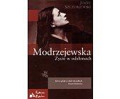 Szczegóły książki MODRZEJEWSKA. ŻYCIE W ODSŁONACH 2 TOMY