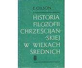 Szczegóły książki HISTORIA FILOZOFII CHRZEŚCIJAŃSKIEJ W WIEKACH ŚREDNICH