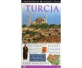 Szczegóły książki TURCJA - PRZEWODNIK WIEDZY I ŻYCIA