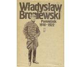 Szczegóły książki PAMIĘTNIK 1918-1922