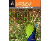 Szczegóły książki INSPIRUJĄCE FOTOGRAFIE. WARSZTATY FOTOGRAFICZNE