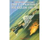 Szczegóły książki USAF F-4 PHANTOM II MIG KILLERS 1965–68 (OSPREY COMBAT AIRCRAFT 45)