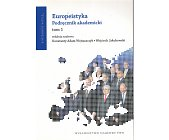 Szczegóły książki EUROPEISTYKA. PODRĘCZNIK AKADEMICKI - 2 TOMY
