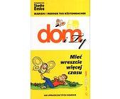 Szczegóły książki DOM I TY. MIEĆ WRESZCIE WIĘCEJ CZASU