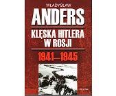 Szczegóły książki KLĘSKA HITLERA W ROSJI 1941 - 1945