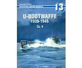 Szczegóły książki U-BOOTWAFFE 1939-1945 CZ.4
