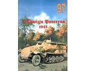 Szczegóły książki 4 DYWIZJA PANCERNA 1943 (NR 97)