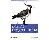 Szczegóły książki LEARNING IPHONE PROGRAMMING