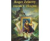Szczegóły książki DWORCE CHAOSU