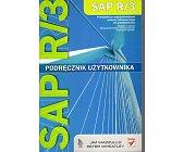 Szczegóły książki SAP R/3. PODRĘCZNIK UŻYTKOWANIA