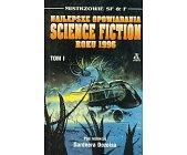Szczegóły książki NAJLEPSZE OPOWIADANIA SCIENCE FICTION ROKU 1996 (2 TOMY)
