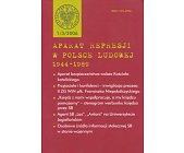 Szczegóły książki APARAT REPRESJI W POLSCE LUDOWEJ 1944 - 1989