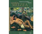 Szczegóły książki MUZEUM IM. PUSZKINA MOSKWA (WIELKIE MUZEA)