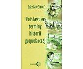 Szczegóły książki PODSTAWOWE TERMINY HISTORII GOSPODARCZEJ