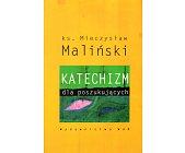 Szczegóły książki KATECHIZM DLA POCZĄTKUJĄCYCH