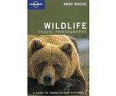 Szczegóły książki WILDLIFE - TRAVEL PHOTOGRAPHY