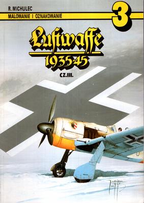 MALOWANIE I OZNAKOWANIE - CZĘŚĆ III - LUFTWAFFE 1935-45