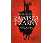 Szczegóły książki ZAWISZA CZARNY - ARAGONIA
