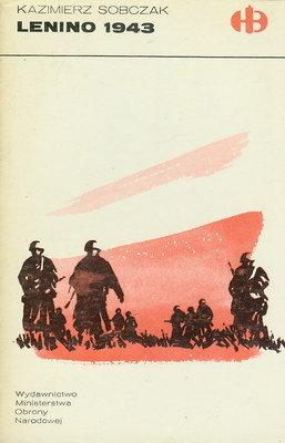 LENINO 1943 (HISTORYCZNE BITWY)