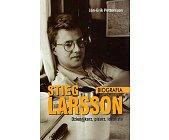 Szczegóły książki STIEG LARSSON - BIOGRAFIA